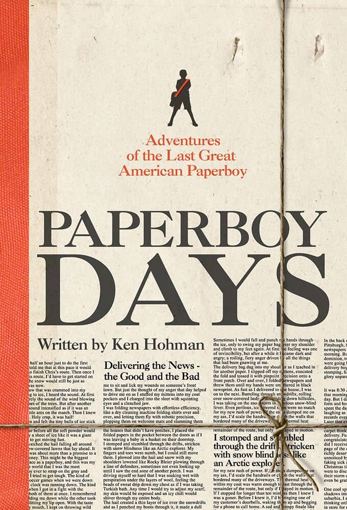"""Adventures of the Last Great American Paperboy,"" by Ken Hohman"