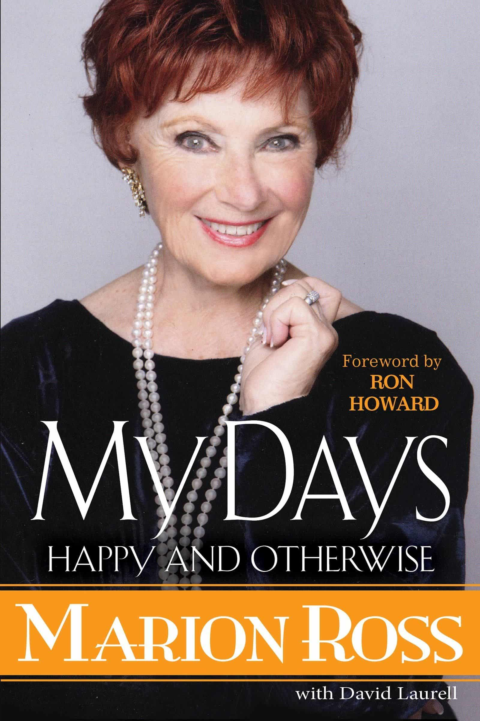 1. Cover of Marion Ross's book My Days Happy and Otherwise, published March 27, 2018 - photo provided by publicist
