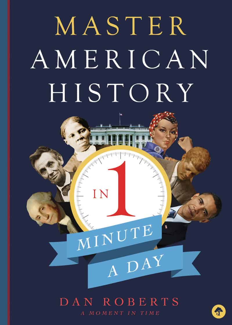 Master American History in 1 Minute a Day book by Dan Roberts