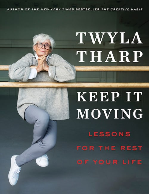 Keep It Moving book by Twyla Tharp