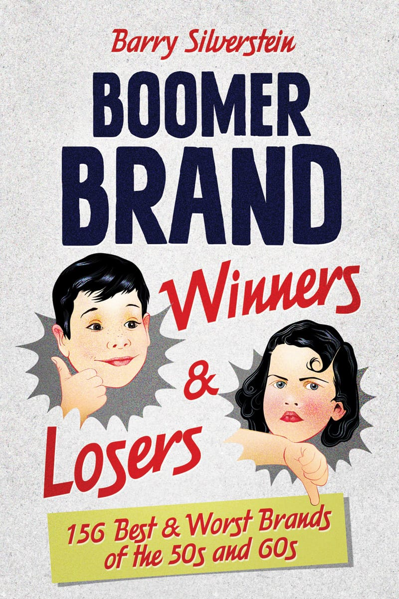 Boomer Brand Winners & Losers book cover by Barry Silverstein