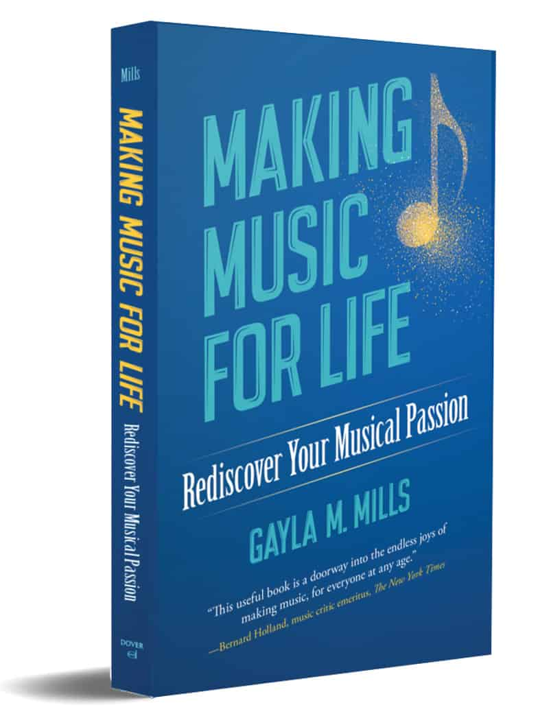 Making Music for Life book cover By Gayla M. Mills