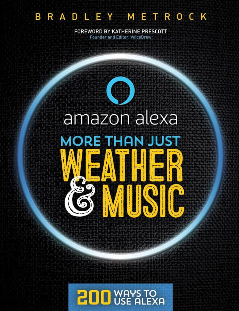 Amazon Alexa: More Than Just Weather and Music cover