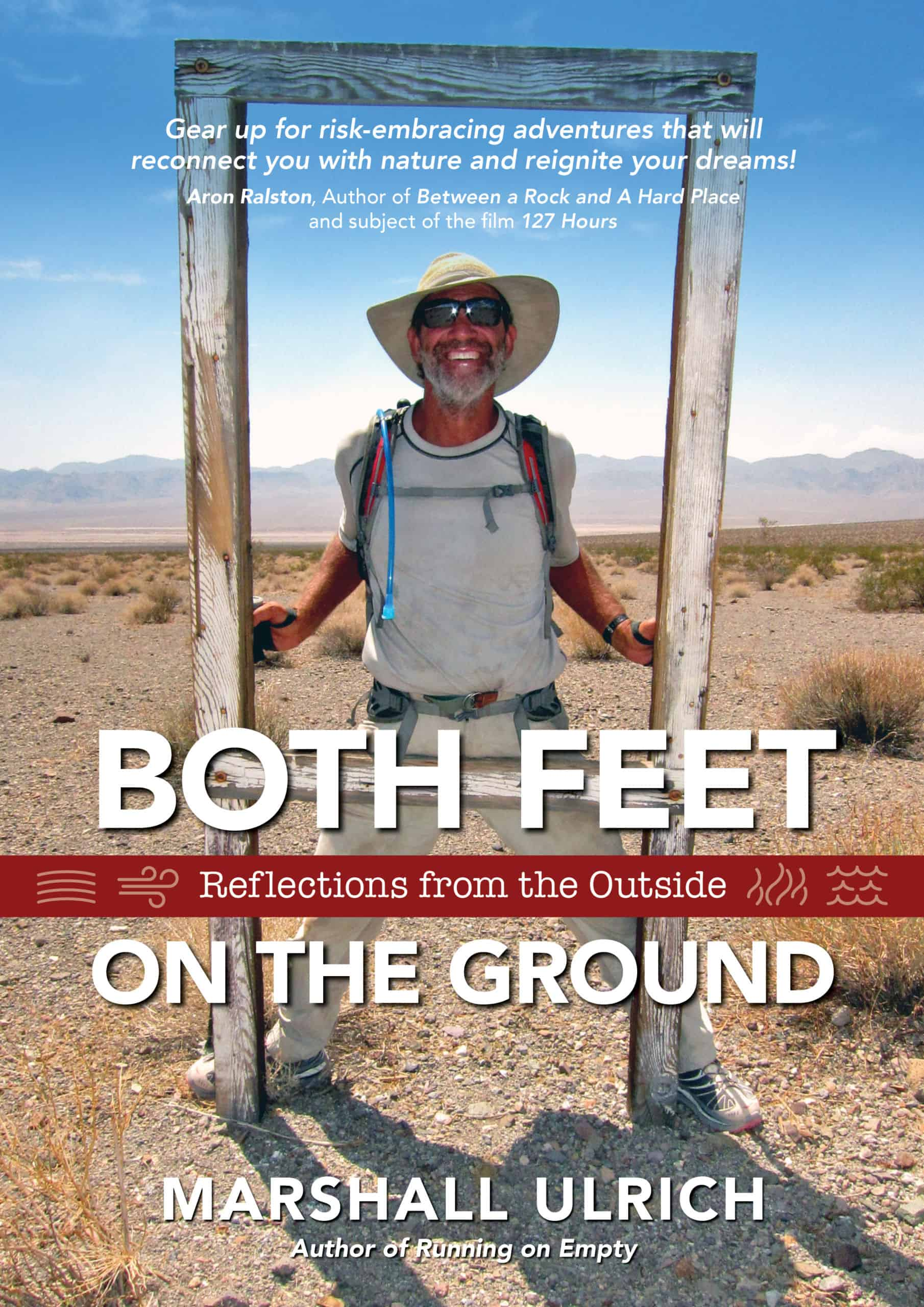Marshall Ulrich, Both Feet on the Ground