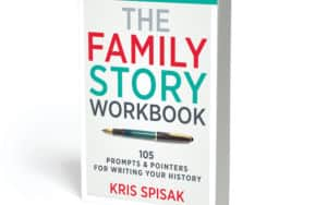 The Family Story Workbook by Kris Spisak book cover Image