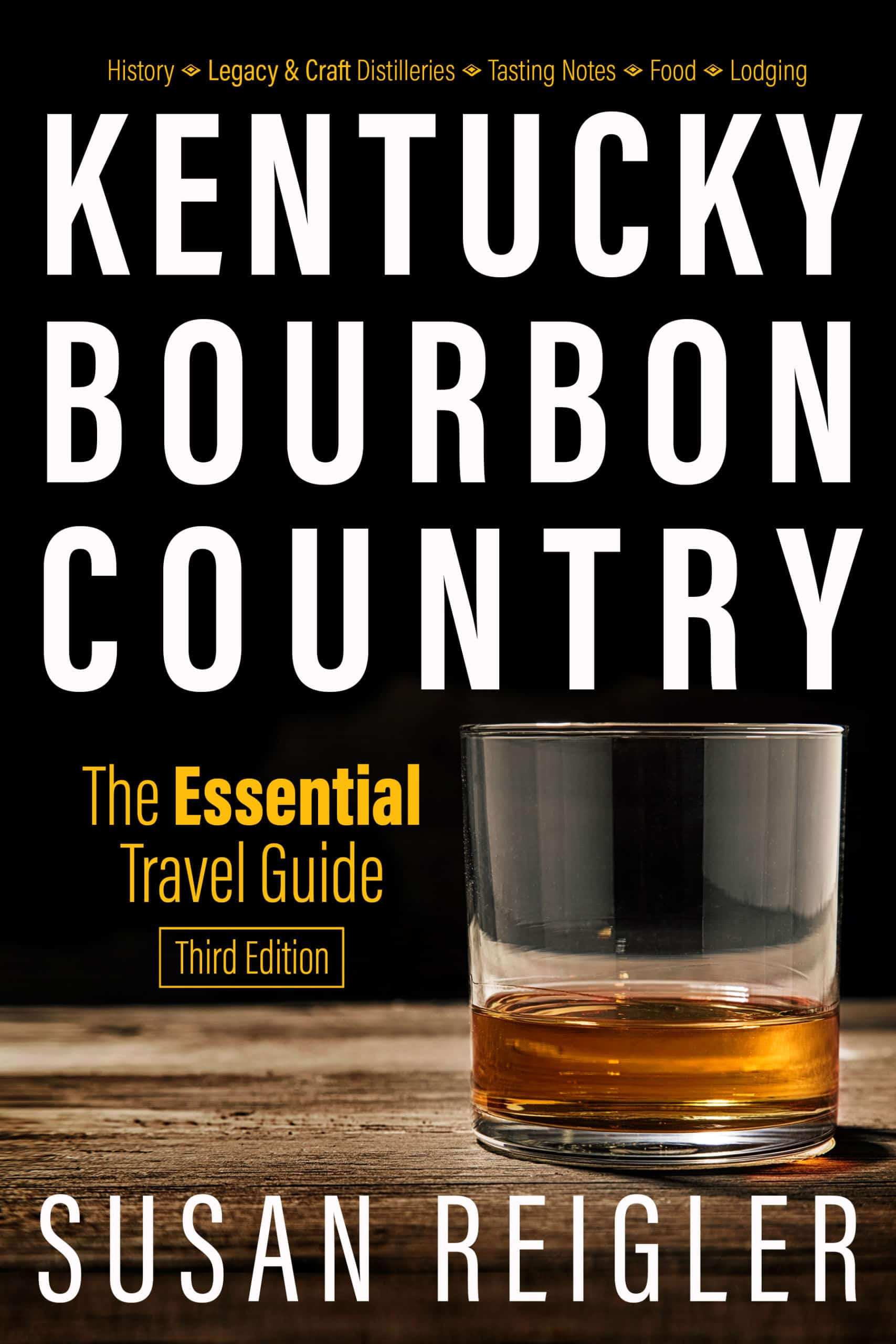 Kentucky Bourbon Country: The Essential Travel Guide cover