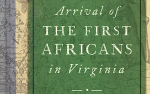 Arrival of the First Africans in Virginia Image