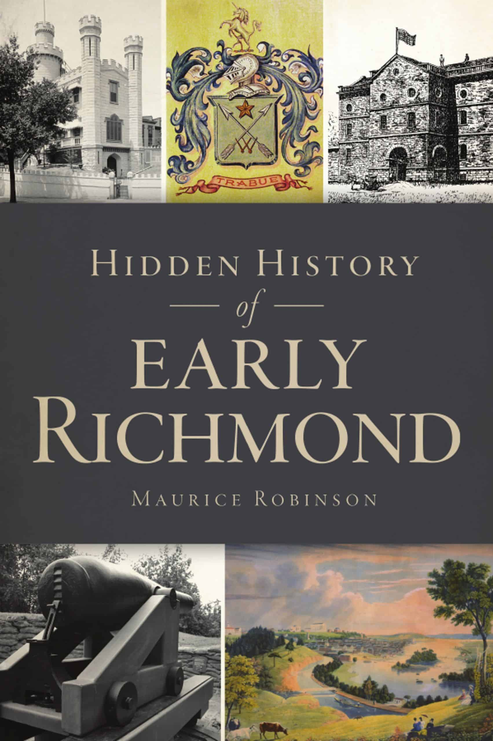 Hidden History of Early Richmond cover