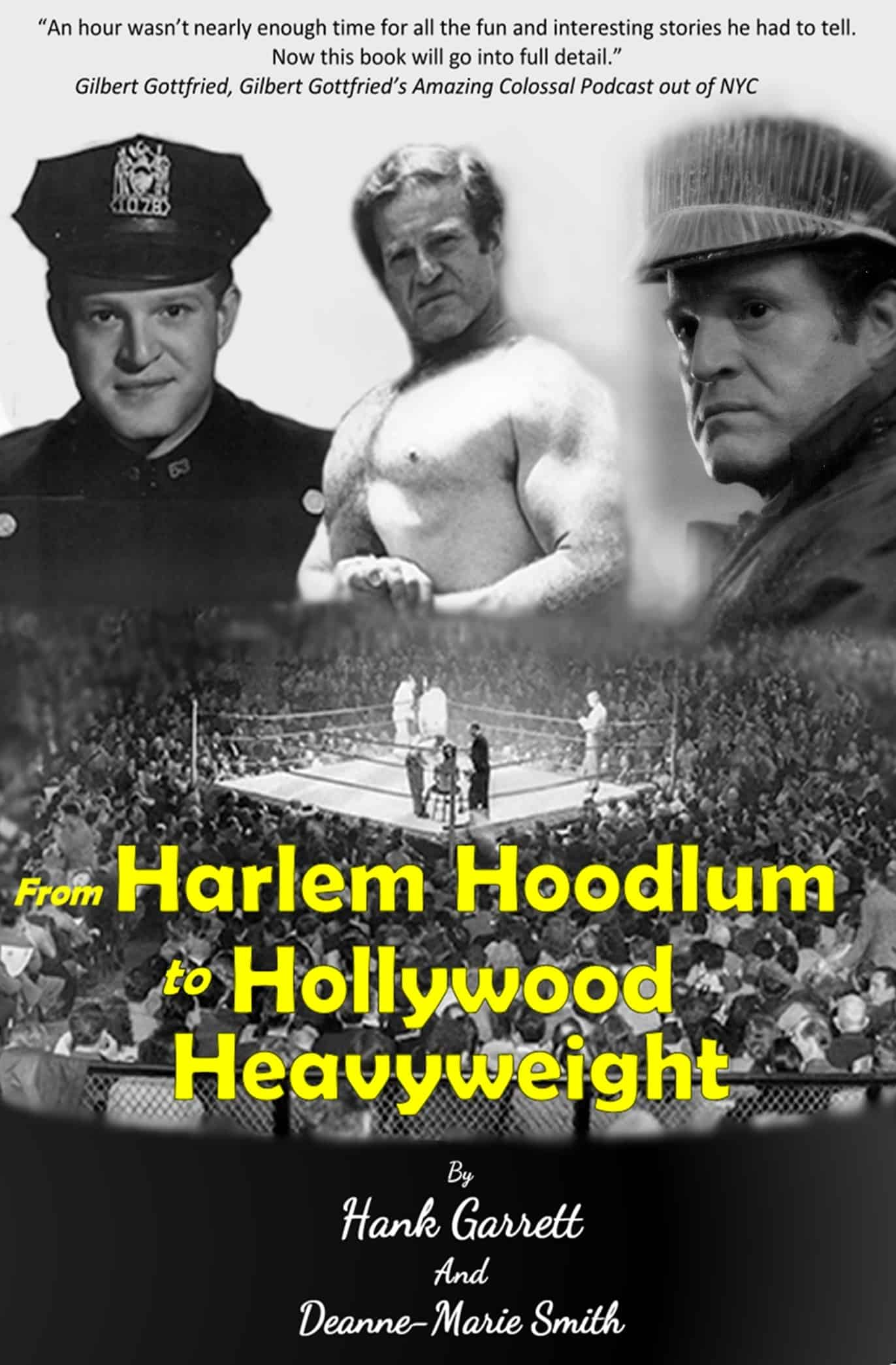 Cover of From Harlem Hoodlum to Hollywood Heavyweight by Hank Garrett and Deanne-Marie Smith - provided by publicist