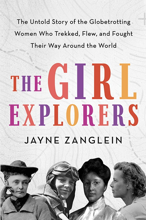 The Girl Explorers Jayne Zanglein book cover for book review