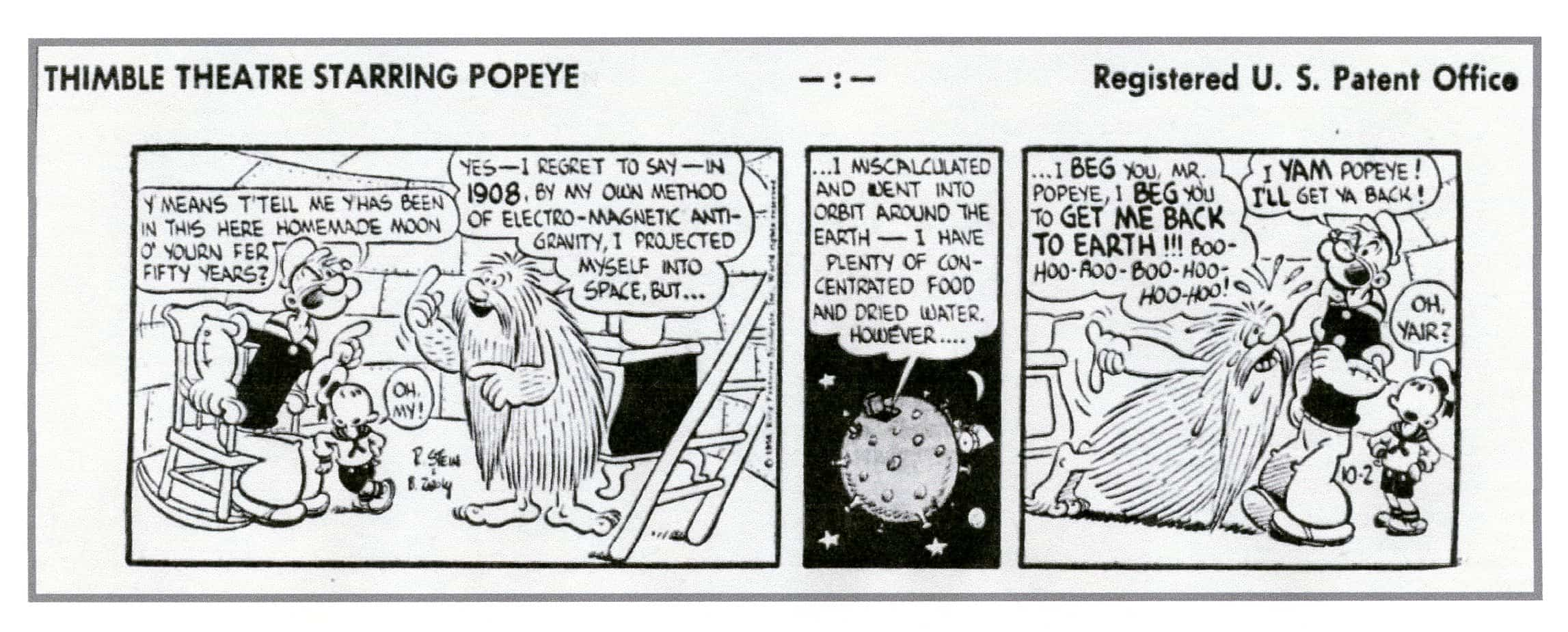 Popeye's travels took him to the Moon! Along with a grown up Swee'pea. From October 2, 1958.