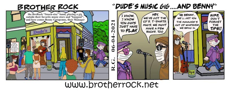 Brother Rock Nashville music cartoon: Dude band's gig and Benny