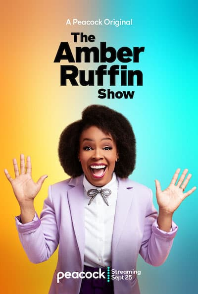 Peacock Original official poster for 'The Amber Ruffin Show' showing Amber Ruffin for article on Black Comedians Amber Ruffin and Robin Thede