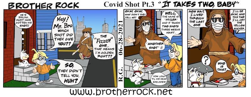 BroRock Gets the Fizzer Vaccine