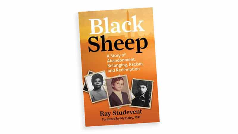 Black Sheep: Cover of 'A blue-eyed negro speaks of abandonment, belonging, racism, and redemption, by Ray