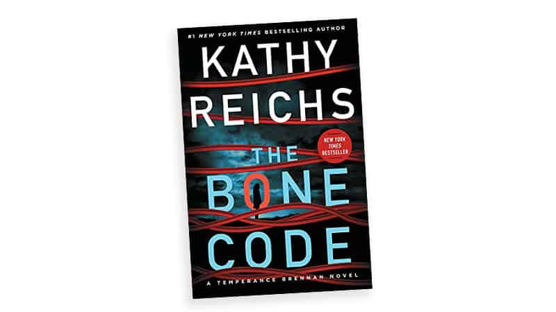 Book cover image, 'The Bone Code,' for article on What makes Kathy Reichs books enjoyable Image